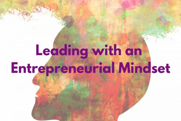Leading with an Entrepreneurial Mindset (2)